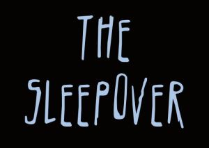 The Sleepover graphic
