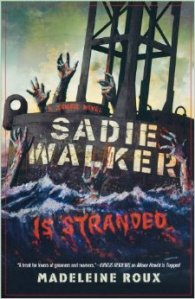 Sadie Walker is Stranded book cover.