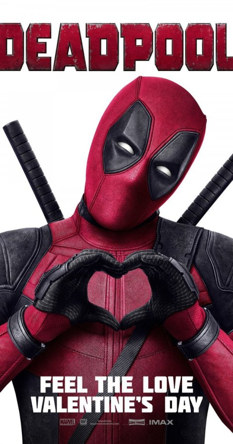 Deadpool movie poster for Valentine's Day release.