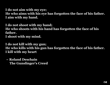 The Gunslinger's Creed from The Dark Tower