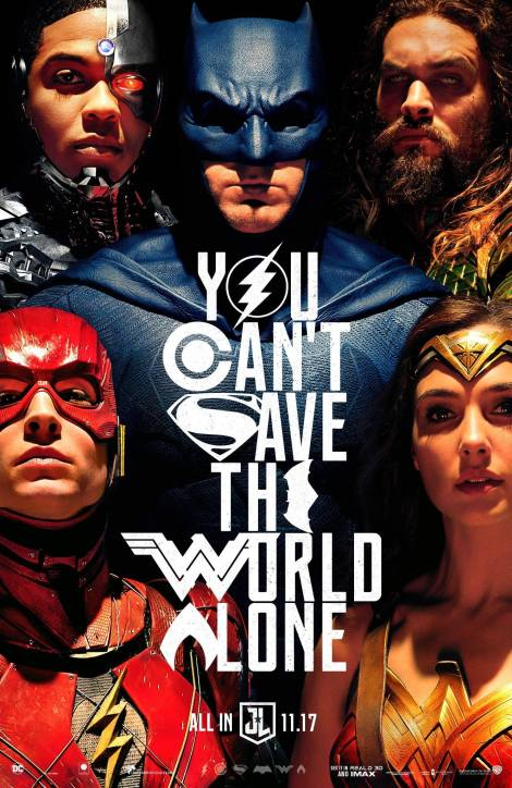 "Justice League movie poser ""You Can't Save The World Alone"""