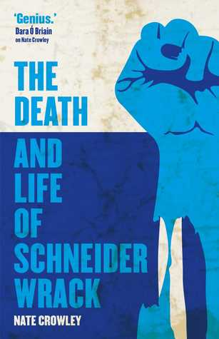 The Death and Life of Schneider Wrack book cover