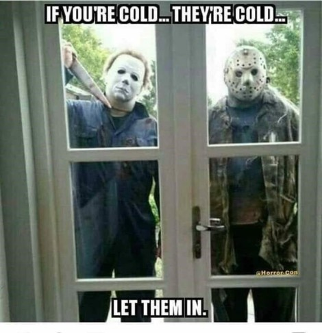 Slasher villains in the cold.