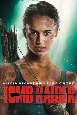 Tomb Raider movie poster - 2018 movie