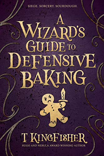 The Wizard's Guide to Defensive Baking book cover