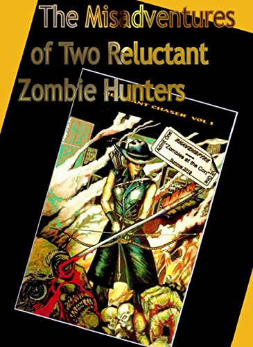 The Misadventures of Two Reluctant Zombie Hunters: Zombies at the Con book cover