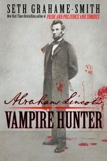 Abraham Lincoln: Vampire Hunter book cover